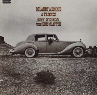 ON TOUR Delaney&Bonnie&Friends with EricClapton